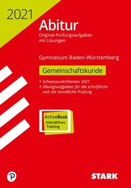 Abbildung von STARK Abiturprüfung BaWü 2021 - Gemeinschaftskunde | 1. Auflage | 2020 | beck-shop.de