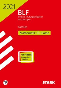 Abbildung von STARK BLF 2021 - Mathematik 10. Klasse - Sachsen | 1. Auflage | 2020 | beck-shop.de