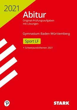 Abbildung von STARK Abiturprüfung BaWü 2021 - Sport Leistungsfach | 1. Auflage | 2020 | beck-shop.de