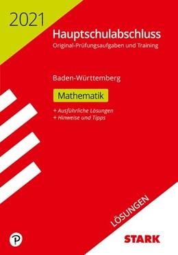 Abbildung von STARK Lösungen zu Original-Prüfungen und Training Hauptschulabschluss 2021 - Mathematik 9. Klasse - BaWü | 1. Auflage | 2020 | beck-shop.de