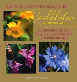 Abbildung von Sinzinger / Bach   Bachblüten   1. Auflage   2020   beck-shop.de