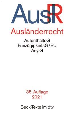 Abbildung von Ausländerrecht: AuslR | 35. Auflage | 2021 | 5537 | beck-shop.de
