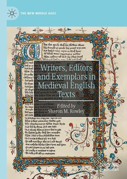Abbildung von Rowley | Writers, Editors and Exemplars in Medieval English Texts | 1. Auflage | 2020 | beck-shop.de