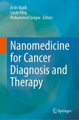 Abbildung von Malik / Afaq | Nanomedicine for Cancer Diagnosis and Therapy | 1. Auflage | 2021 | beck-shop.de