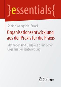 Abbildung von Wengelski-Strock | Organisationsentwicklung aus der Praxis für die Praxis | 1. Auflage | 2020 | beck-shop.de