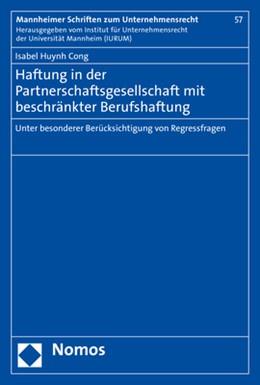 Abbildung von Huynh Cong | Haftung in der Partnerschaftsgesellschaft mit beschränkter Berufshaftung | 1. Auflage | 2020 | Band 57 | beck-shop.de