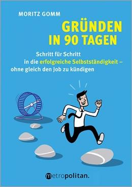Abbildung von Gomm | Gründen in 90 Tagen | 1. Auflage | 2020 | beck-shop.de