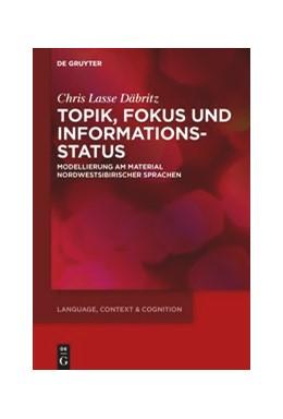 Abbildung von Däbritz   Topik, Fokus und Informationsstatus   1. Auflage   2020   17   beck-shop.de