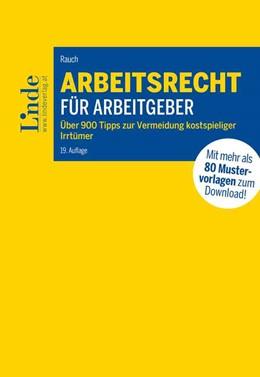 Abbildung von Rauch | Arbeitsrecht für Arbeitgeber | 19. Auflage | 2020 | beck-shop.de