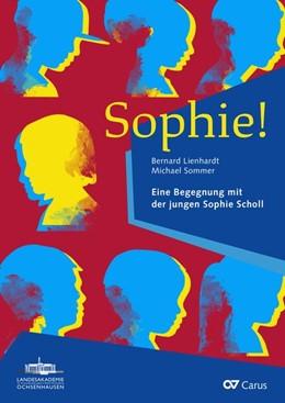 Abbildung von Sophie! (Klavierauszug)   1. Auflage   2020   beck-shop.de