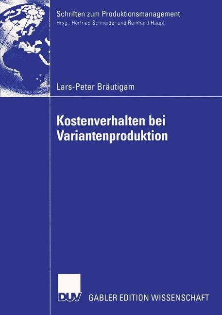 Kostenverhalten bei Variantenproduktion | Bräutigam, 2004 | Buch (Cover)