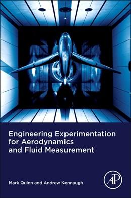 Abbildung von Quinn / Kennaugh   Engineering Experimentation for Aerodynamics and Fluid Measurement   1. Auflage   2021   beck-shop.de