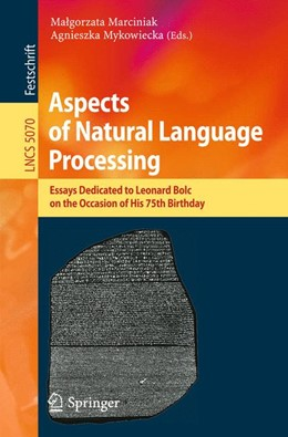 Abbildung von Marciniak / Mykowiecka | Aspects of Natural Language Processing | 2009 | Essays Dedicated to Leonard Bo...