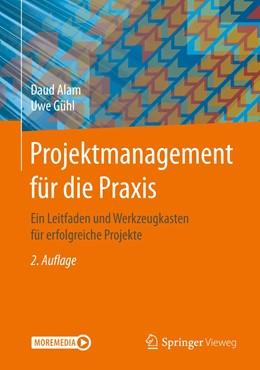 Abbildung von Alam / Gühl | Projektmanagement für die Praxis | 2. Auflage | 2021 | beck-shop.de