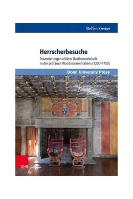 Abbildung von Kremer   Herrscherbesuche   1. Auflage   2020   beck-shop.de