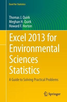 Abbildung von Quirk / Horton | Excel 2013 for Environmental Sciences Statistics | 1. Auflage | 2015 | beck-shop.de