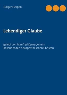 Abbildung von Hespen | Lebendiger Glaube | 1. Auflage | 2020 | beck-shop.de