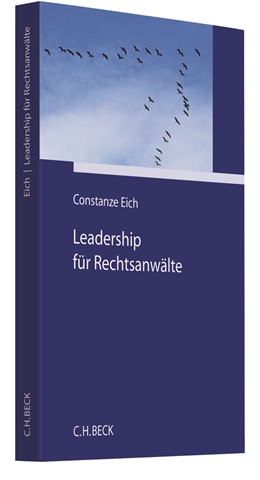 Abbildung von Eich | Leadership für Rechtsanwälte | 1. Auflage | 2021 | beck-shop.de