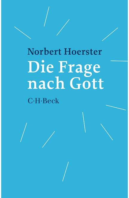 Cover: Norbert Hoerster, Die Frage nach Gott