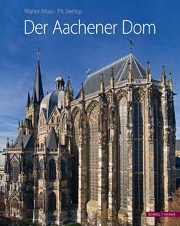 Abbildung von Maas | Der Aachener Dom | 1. Auflage | 2020 | beck-shop.de