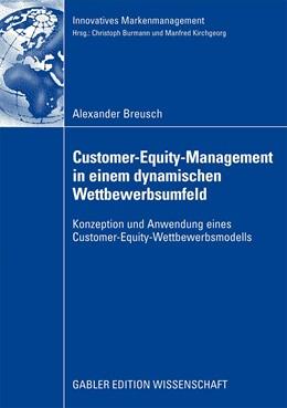 Abbildung von Breusch | Customer-Equity-Management in einem dynamischen Wettbewerbumfeld | 2008 | Konzeption und Anwendung eines...