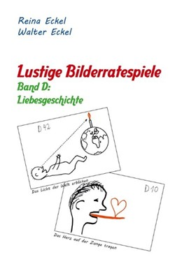 Abbildung von Eckel | Lustige Bilderratespiele - Band D: Liebesgeschichte | 1. Auflage | 2020 | beck-shop.de