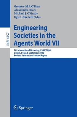 Abbildung von O'Hare / Ricci / O'Grady / Dikenelli | Engineering Societies in the Agents World VII | 2007 | 7th International Workshop, ES...