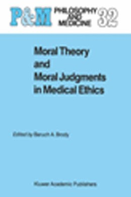 Abbildung von Brody | Moral Theory and Moral Judgments in Medical Ethics | 1988 | 32