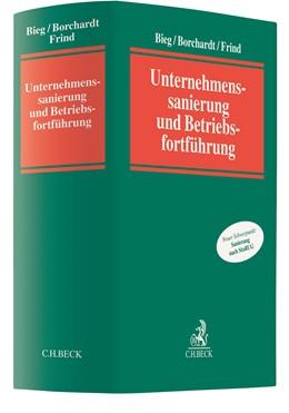 Abbildung von Bieg / Borchardt | Unternehmenssanierung und Betriebsfortführung | 1. Auflage | 2021 | beck-shop.de