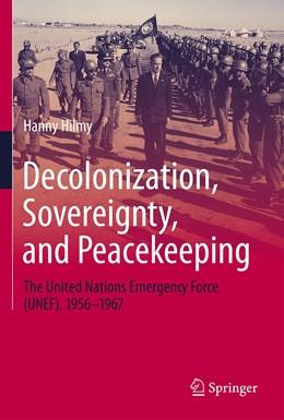 Abbildung von Hilmy | Decolonization, Sovereignty, and Peacekeeping | 1. Auflage | 2020 | beck-shop.de