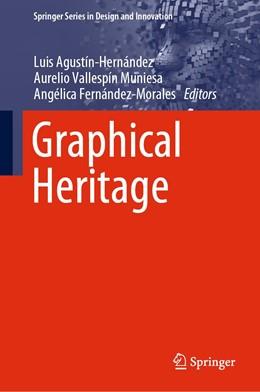 Abbildung von Agustín-Hernández / Vallespín Muniesa   Graphical Heritage   1. Auflage   2020   beck-shop.de