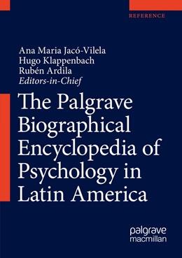 Abbildung von The Palgrave Biographical Encyclopedia of Psychology in Latin America | 1. Auflage | 2023 | beck-shop.de