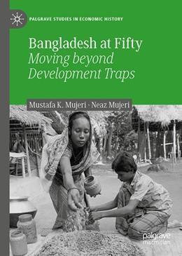 Abbildung von Mujeri | Bangladesh at Fifty | 1. Auflage | 2020 | beck-shop.de