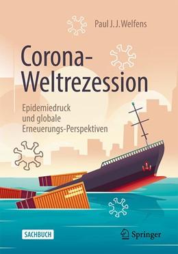 Abbildung von Welfens   Corona-Weltrezession   1. Auflage   2020   beck-shop.de