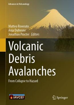 Abbildung von Roverato / Dufresne | Volcanic Debris Avalanches | 1. Auflage | 2020 | beck-shop.de