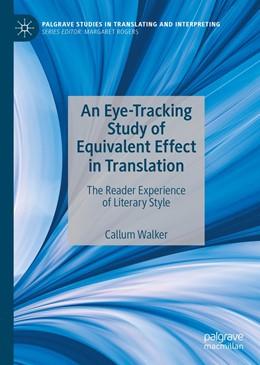 Abbildung von Walker   An Eye-Tracking Study of Equivalent Effect in Translation   1. Auflage   2020   beck-shop.de