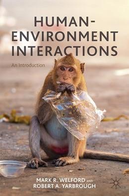 Abbildung von Welford / Yarbrough | Human-Environment Interactions | 1. Auflage | 2020 | beck-shop.de