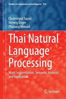 Abbildung von Tapsai / Unger | Thai Natural Language Processing | 1. Auflage | 2020 | 918 | beck-shop.de