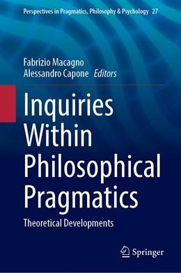 Abbildung von Macagno / Capone | Inquiries in Philosophical Pragmatics | 1. Auflage | 2021 | 27 | beck-shop.de