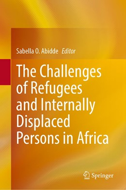 Abbildung von Abidde | The Challenges of Refugees and Internally Displaced Persons in Africa | 1. Auflage | 2020 | beck-shop.de