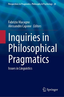 Abbildung von Macagno / Capone | Inquiries in Philosophical Pragmatics | 1. Auflage | 2021 | 28 | beck-shop.de