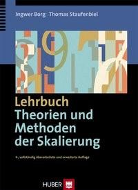 Abbildung von Borg / Staufenbiel   Lehrbuch Theorien und Methoden der Skalierung   4., vollst. überarb. u. erw. Aufl.   2007