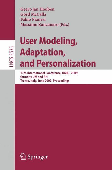 Abbildung von Houben / McCalla / Pianesi / Zancanaro | User Modeling, Adaptation, and Personalization | 2009