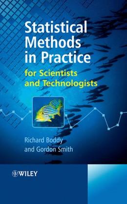 Abbildung von Boddy / Smith | Statistical Methods in Practice | 1. Auflage | 2009 | for Scientists and Technologis...