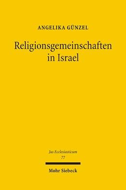 Abbildung von Günzel | Religionsgemeinschaften in Israel | 1., Aufl. | 2006 | Rechtliche Grundstrukturen des... | 77