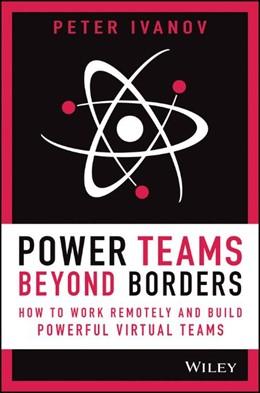 Abbildung von Ivanov | Power Teams Beyond Borders | 1. Auflage | 2020 | beck-shop.de