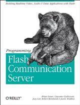 Abbildung von Brian Lesser / Giacomo Guilizzoni / Joey Lott | Programming Flash Communication Server | 2005