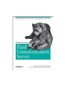 Abbildung von Brian Lesser / Giacomo Guilizzoni / Joey Lott | Programming Flash Communication Server | 2005