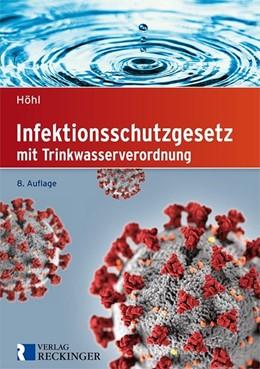 Abbildung von Infektionsschutzgesetz | 8. Auflage | 2020 | beck-shop.de