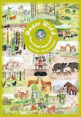Abbildung von David / Benedict | Unser Wild, unser Wald, unsere Welt | 1. Auflage | 2020 | beck-shop.de